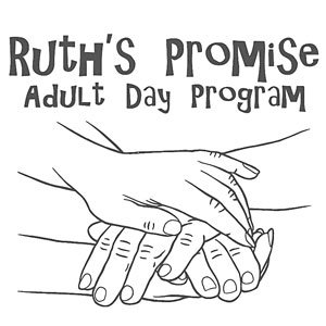 Ruth's Promise Adult Daycare Program