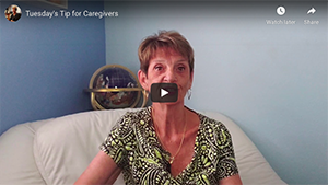 Tuesday's Tip for Caregivers